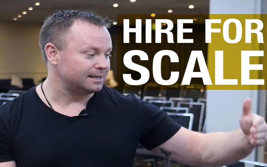 Hiring For Scale (How to Grow Fast)