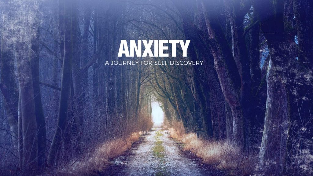 Anxiety, a journey for self-discovery