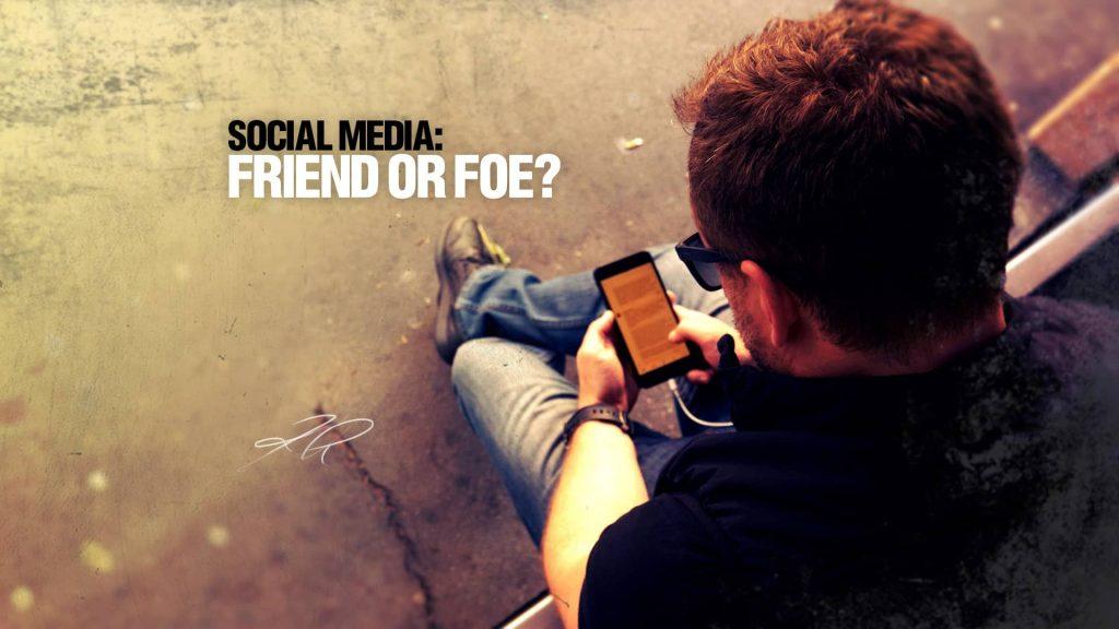 Social media: Friend or foe?