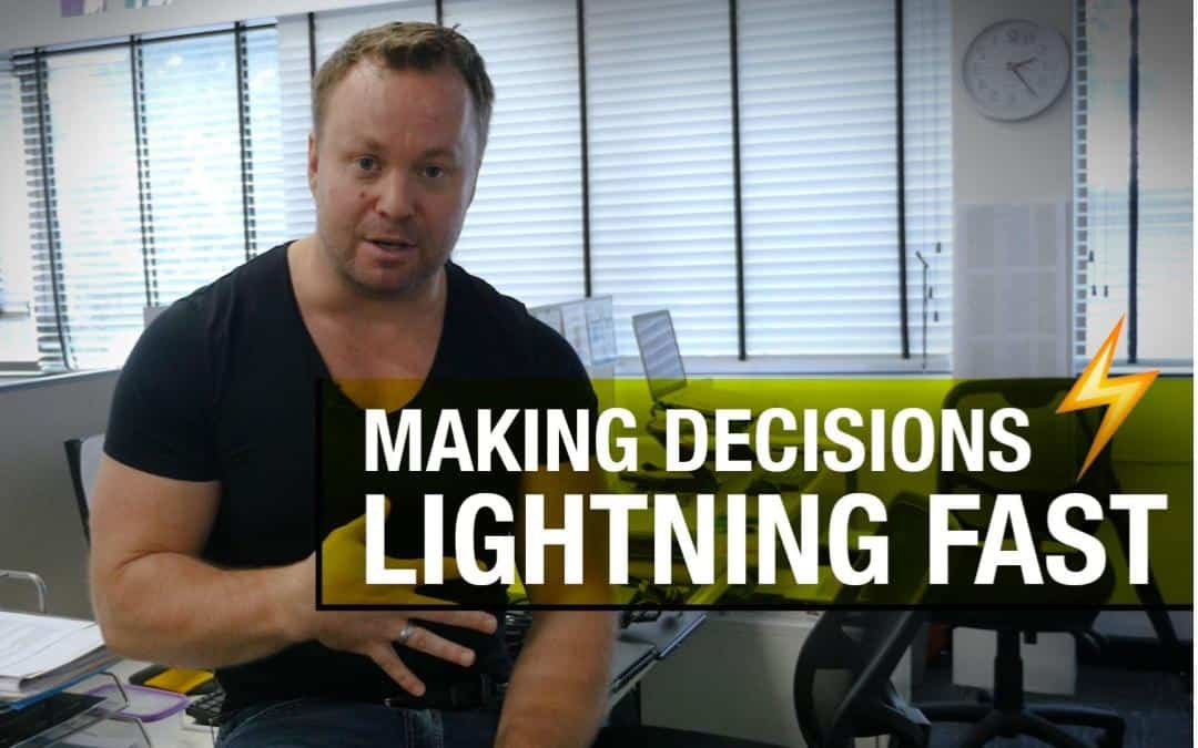 How To Make Decisions Quickly