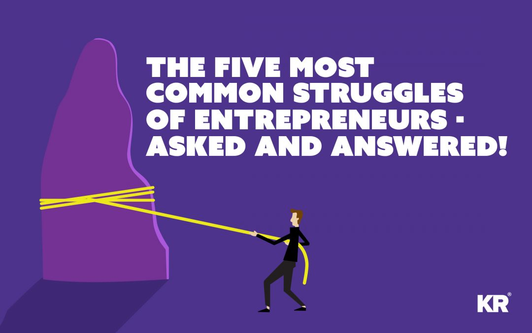 The five most common struggles of entrepreneurs