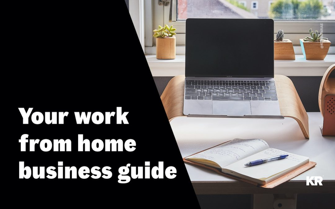 Your work from home business guide