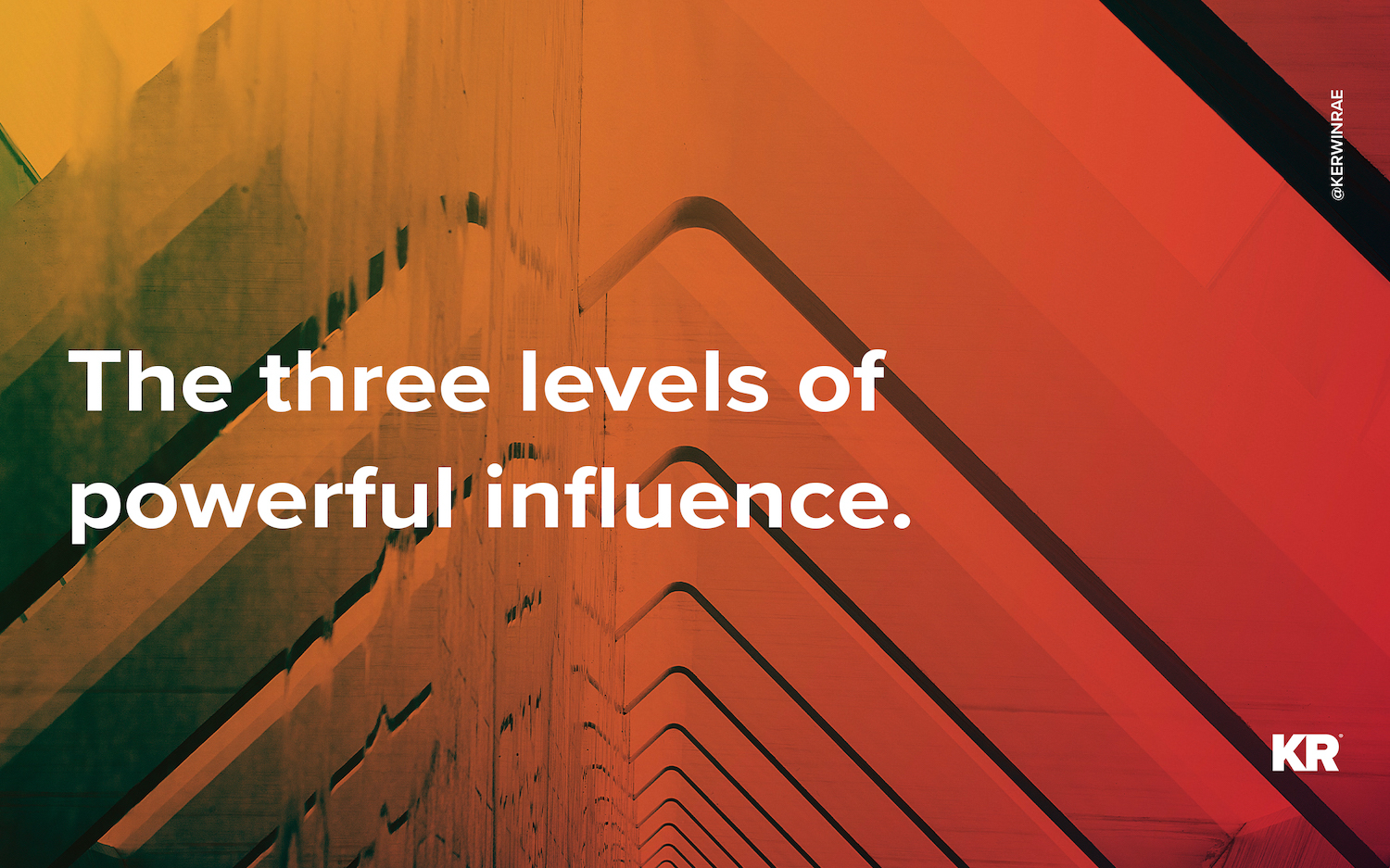 the-three-levels-of-powerful-influence